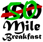 50 Mile Breakfast